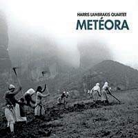 Meteora by Harris Lambrakis Quartet