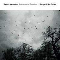 Songs of an other par Savina Yannatou & Primavera en Salonico